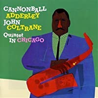 In Chicago/Cannonball Takes Charge by Cannonball Adderley (2010-01-26)