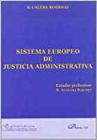 Sistema europeo de justicia administrativa