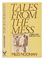 Tales from the Mess: A Military Miscellany