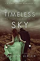 Timeless Sky (Flightless Bird)