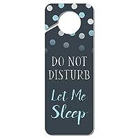 邪魔しないでください Let 私に睡眠プラスチックドアノブハンガーサイン