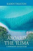 Aboard the 'Ilima: A Hawaiian Adventure
