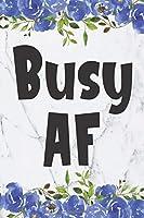 Busy AF: Cute 12 Month Floral Agenda Organizer Calendar Schedule (6x9 Busy AF Planner January 2020 - December 2020)