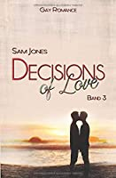 Decisions of Love - Band 3