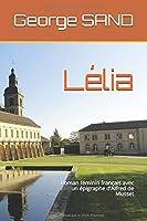 Lélia: Roman féminin français avec un épigraphe d'Alfred de Musset