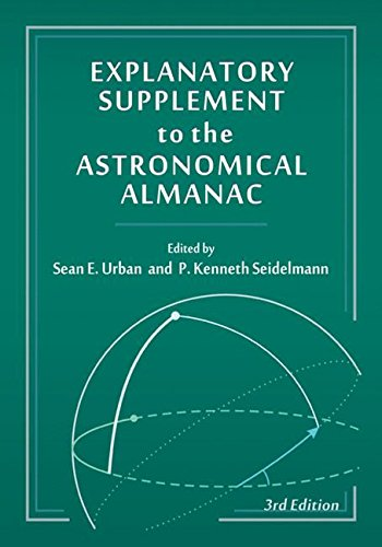 Download Explanatory Supplement to the Astronomical Almanac 1891389858