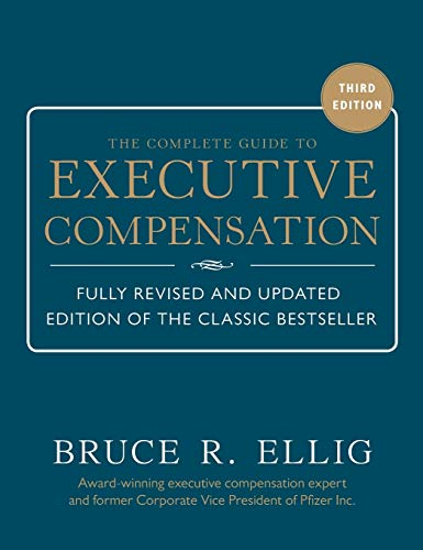 Download The Complete Guide to Executive Compensation 3/E 0071806318