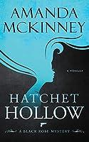 Hatchet Hollow: A Black Rose Mystery (Black Rose Mystery Novella)