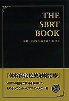 THE SBRT BOOK 体幹部定位放射線治療