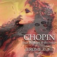 Chopin: Four Ballades & Fantai