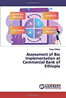 Assessment of Bsc Implementation at Commercial Bank of Ethiopia