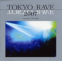 Tokyo Rave 05 by Tokyo Rave (2007-08-08)