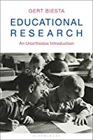 Educational Research: An Unorthodox Introduction