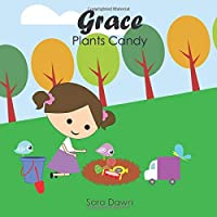 Grace Plants Candy