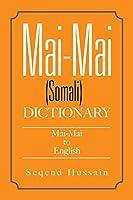 Mai-mai (Somali) Dictionary: Mai-mai to English