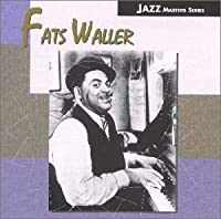 Ain't Misbehaven by Fats Waller (2000-09-20)