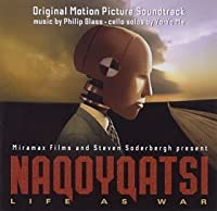 フィリップ・グラス:「ナコイカッツィ」オリジナル・サウンドトラック