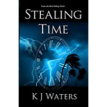 Stealing Time: Book 1 - A Time Travel, Historical Fiction Adventure