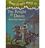The Knight at Dawn (Magic Tree House)