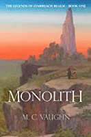Monolith (The Legends of Starreach Realm)