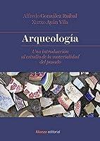 Arqueología : una introducción al estudio de la materialidad del pasado