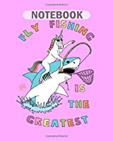 Notebook: fishing is the greatest unicorn riding shark - 50 sheets, 100 pages - 8 x 10 inches