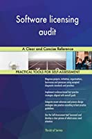 Software Licensing Audit: A Clear and Concise Reference
