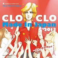 CLOCLO MADE IN JAPAN 2013~最後のマイ・ウェイ