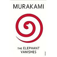The Elephant Vanishes (English Edition)