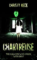 Chartreuse: The Balloon Was Green With Envy