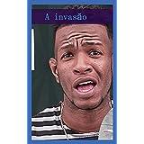 A invasão (English Edition)