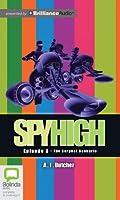The Serpent Scenario: Library Edition (Spy High)