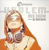 ia&DJ Watarai present Harlem