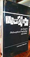 Autonomy: An Essay in Philosophical Psychology and Ethics