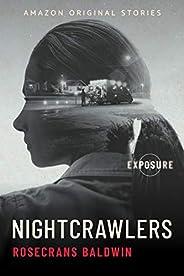 Nightcrawlers (Exposure collection)