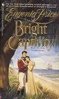 Bright Captivity (Georgia Trilogy)