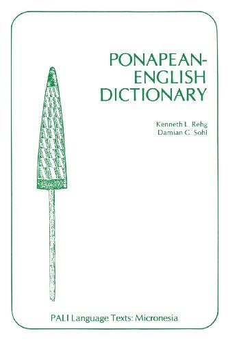 Download Ponapean-English Dictionary (Pali Language Texts : Micronesia) 0824805623