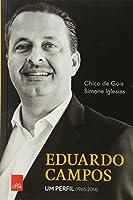 Eduardo Campos. Um Perfil. 1965-2014 (Português)
