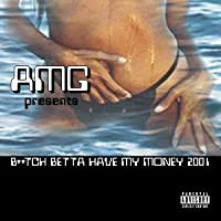 Bitch Betta Have My Money 2001 (Alternate Cover)