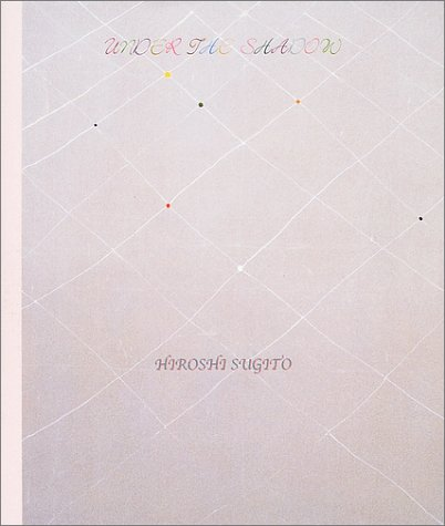 under the shadow―杉戸洋作品集の詳細を見る