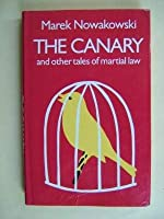 Canary and Other Tales of Martial Law