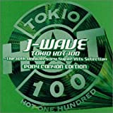 J-WAVE TOKIO HOT 100~The 10th Anniversary super Hits Selection ユーチューブ 音楽 試聴