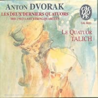 Dvorak;Two Last String Quartet