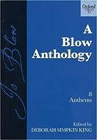 A Blow Anthology: 8 Anthems