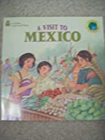 A Visit to Mexico (Friends Everywhere)