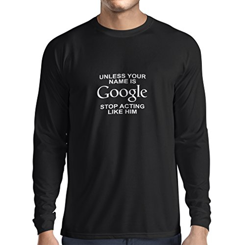 N4080L 長袖Tシャツ I don't need Google, my ...