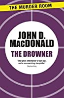 The Drowner (Murder Room)