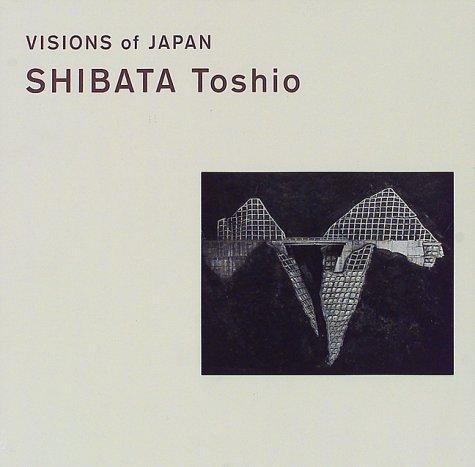 VISIONS of JAPAN SHIBATA Toshio