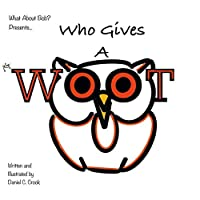Who Gives A Woot?