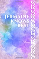 Jermaine Knows Best: Lined journal for all things Jermaine